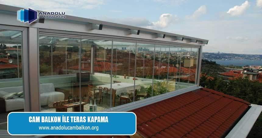 Cam Balkon Ile Teras Kapama