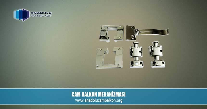 Cam Balkon Mekanizması