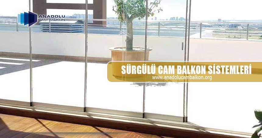 Sürgülü Cam Balkon Sistemleri