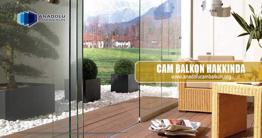 Cam Balkon Hakkında