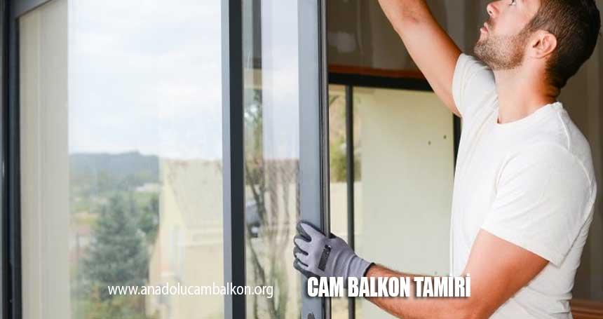 cam balkon tamiri